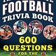 Sports Publishing The Ultimate Football Trivia Book