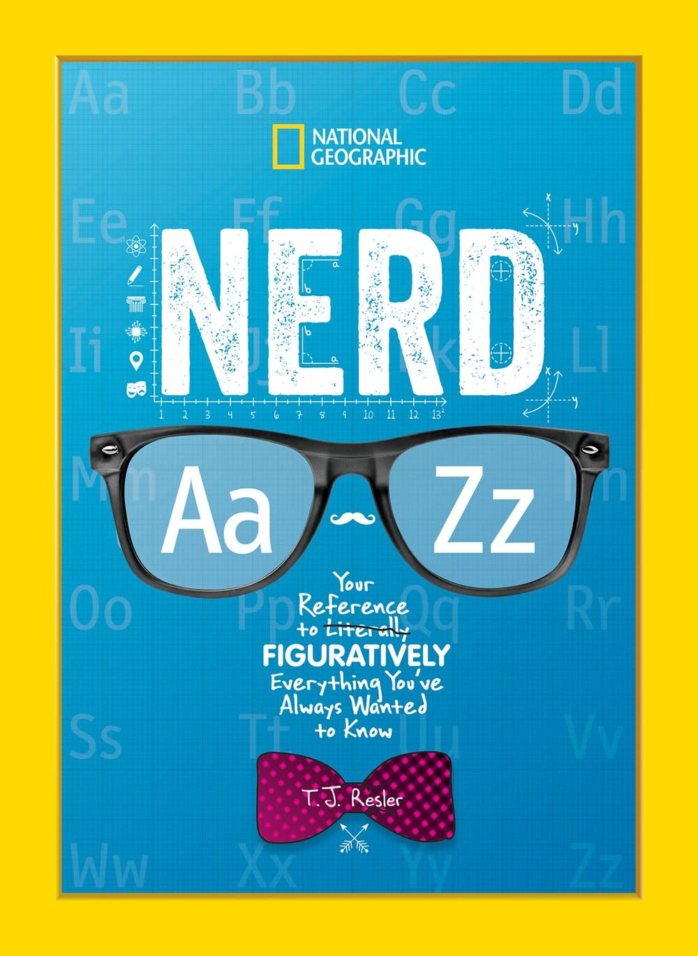 National Geographic Children's Books Nat Geo: Nerd A to Z
