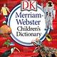 DK Children DK Merriam-Webster Children's Dictionary (New Ed.)