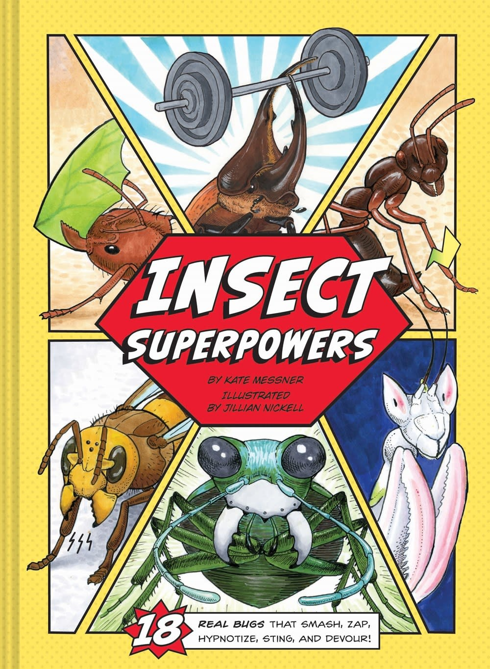 Chronicle Books Insect Superpowers: 18 Real Bugs that Smash, Zap...