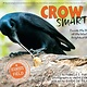 HMH Books for Young Readers Crow Smarts: ...Brain of the World's Brightest Bird