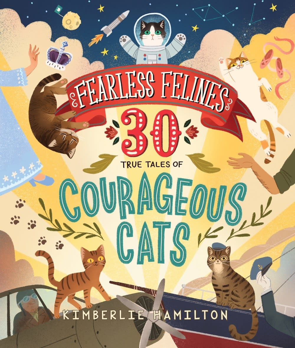 Scholastic Nonfiction Fearless Felines: 30 True Tales of Courageous Cats