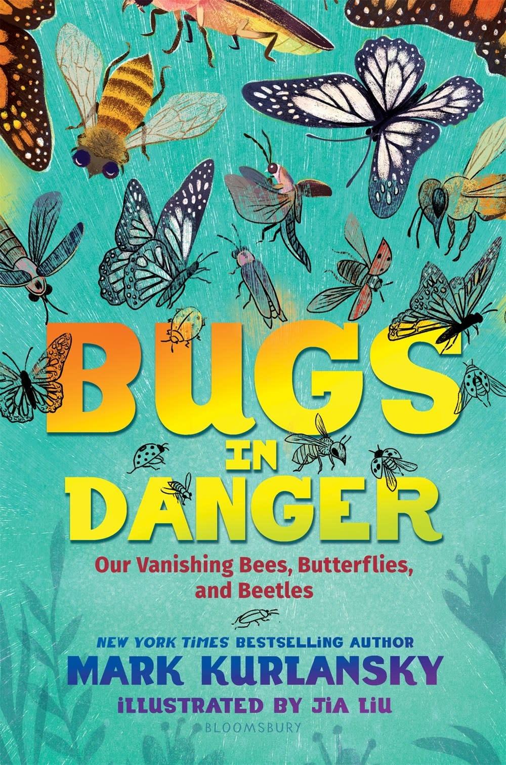 Bloomsbury Children's Books Bugs in Danger: Vanishing Bees, Butterflies, & Beetles
