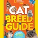 National Geographic Children's Books Nat Geo Kids: Cat Breed Guide