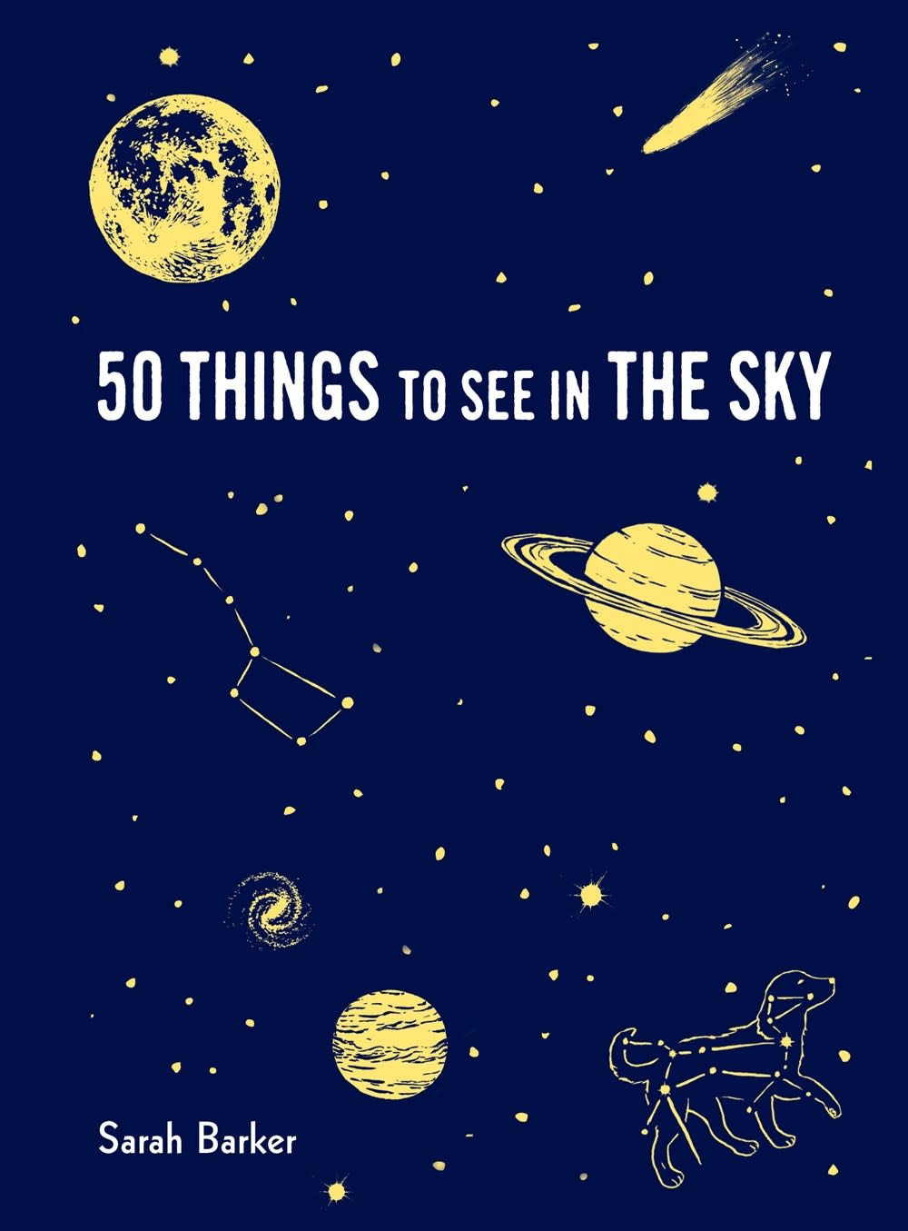 Princeton Architectural Press 50 Things to See in the Sky