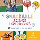 Page Street Publishing Snackable Science Experiments: 60 Edible Tests...
