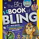 National Geographic Children's Books Nat Geo Kids: The Big Book of Bling