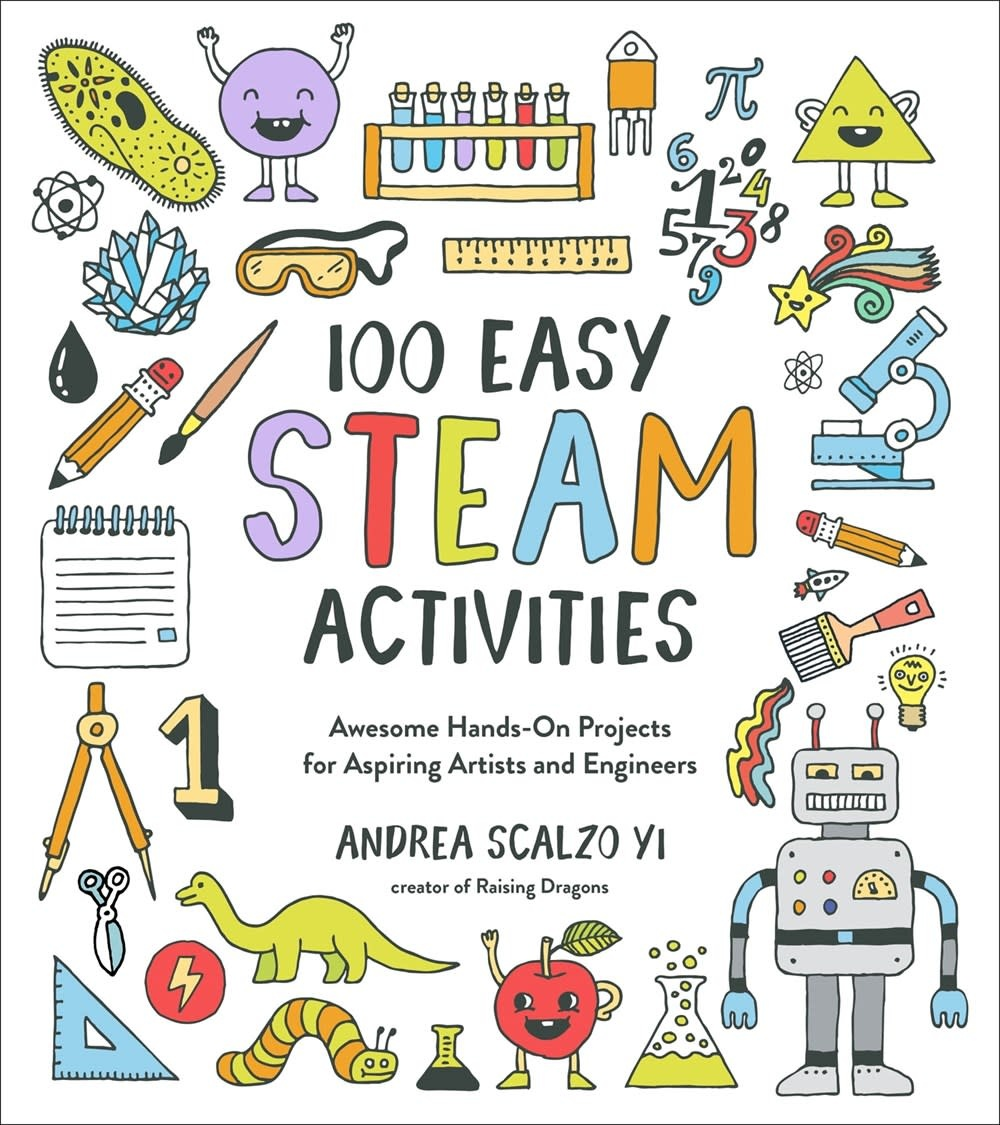 Page Street Kids 100 Easy STEAM Activities: Awesome Hands-On Projects...