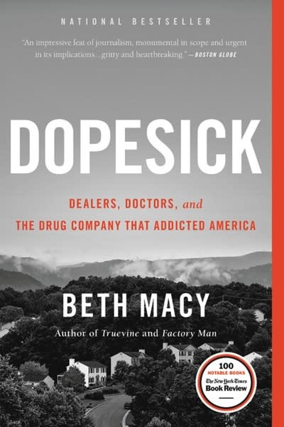 Back Bay Books Dopesick: Dealers, Doctors, & the Drug Company that Addicted America