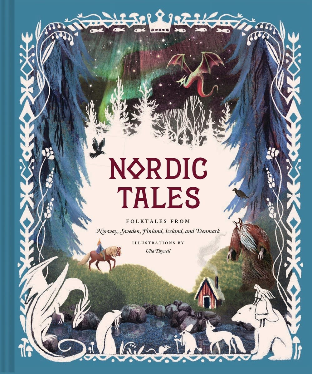 Chronicle Books Nordic Tales: ...Norway, Sweden, Finland, Iceland, & Denmark