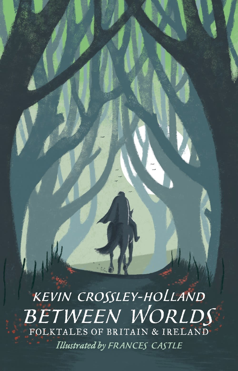 Candlewick Between Worlds: Folktales of Britain and Ireland