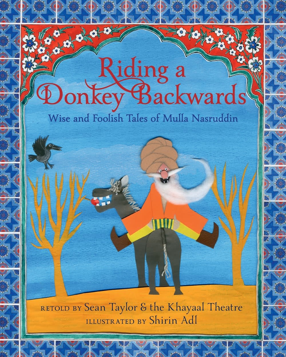 Candlewick Riding a Donkey Backwards: ...Tales of Mulla Nasruddin