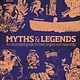 DK DK Myths and Legends: An Illustrated Guide to Their Origins & Meanings