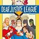DC Zoom DC Dear Justice League