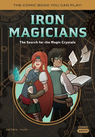 Quirk Books Iron Magicians: The Search for the Magic Crystals