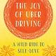 She Writes Press The Joy of Uber Driving