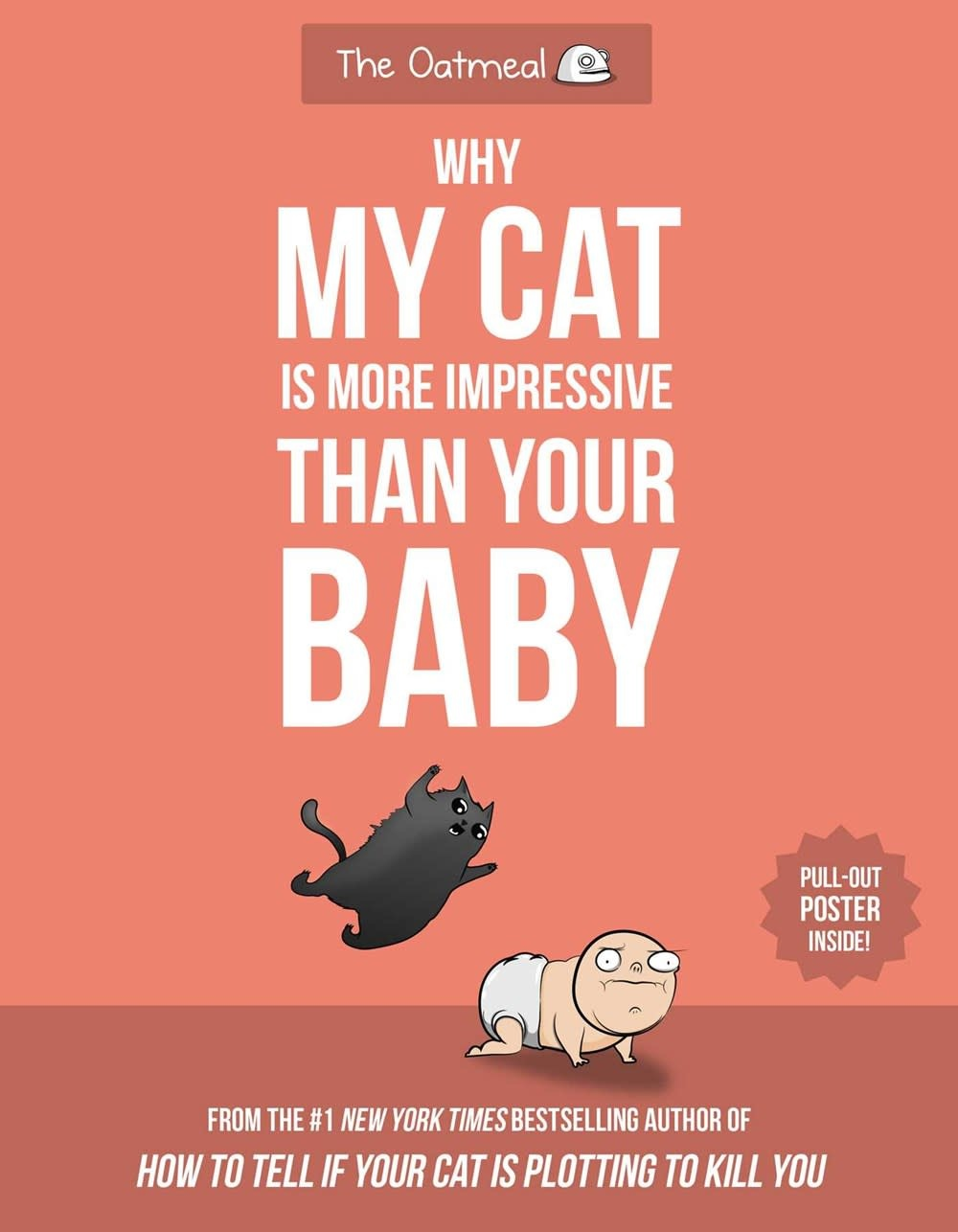 Andrews McMeel Publishing Why My Cat Is More Impressive Than Your Baby