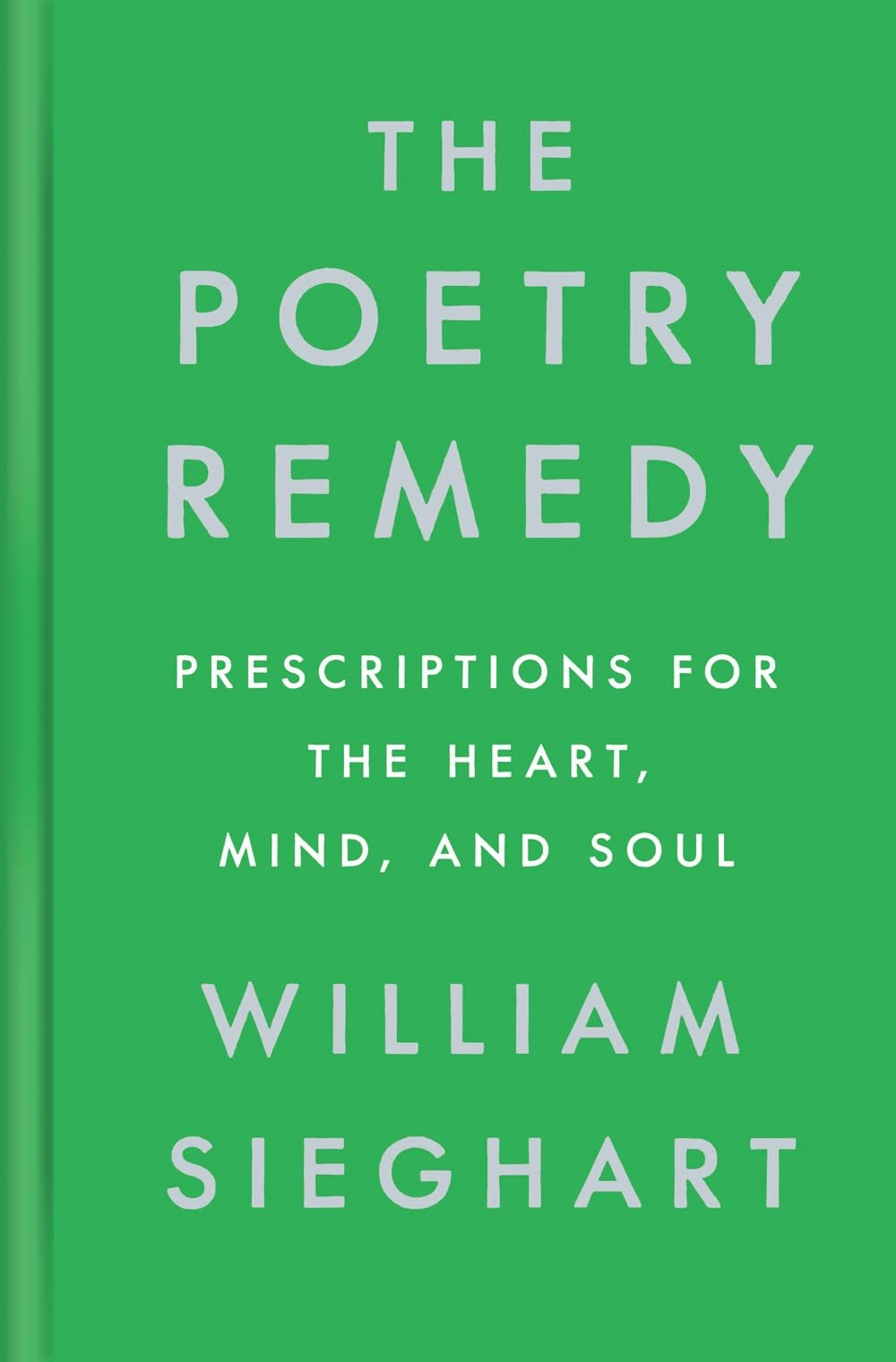 Viking The Poetry Remedy: ...for the Heart, Mind, and Soul