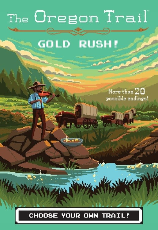 HMH Books for Young Readers The Oregon Trail: Gold Rush!