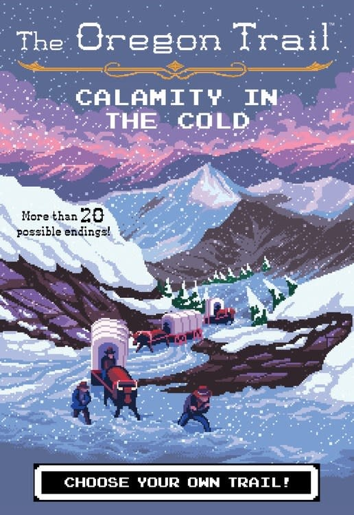HMH Books for Young Readers Oregon Trail: Calamity in the Cold