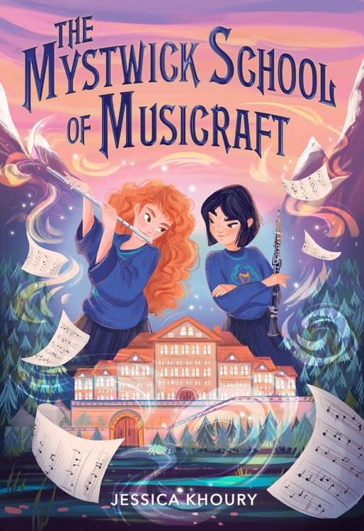 HMH Books for Young Readers The Mystwick School of Musicraft