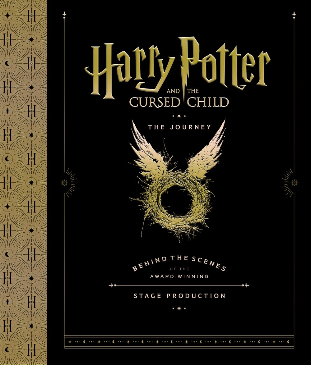 Arthur A. Levine Books Harry Potter: Cursed Child: The Journey: Behind the Scenes...
