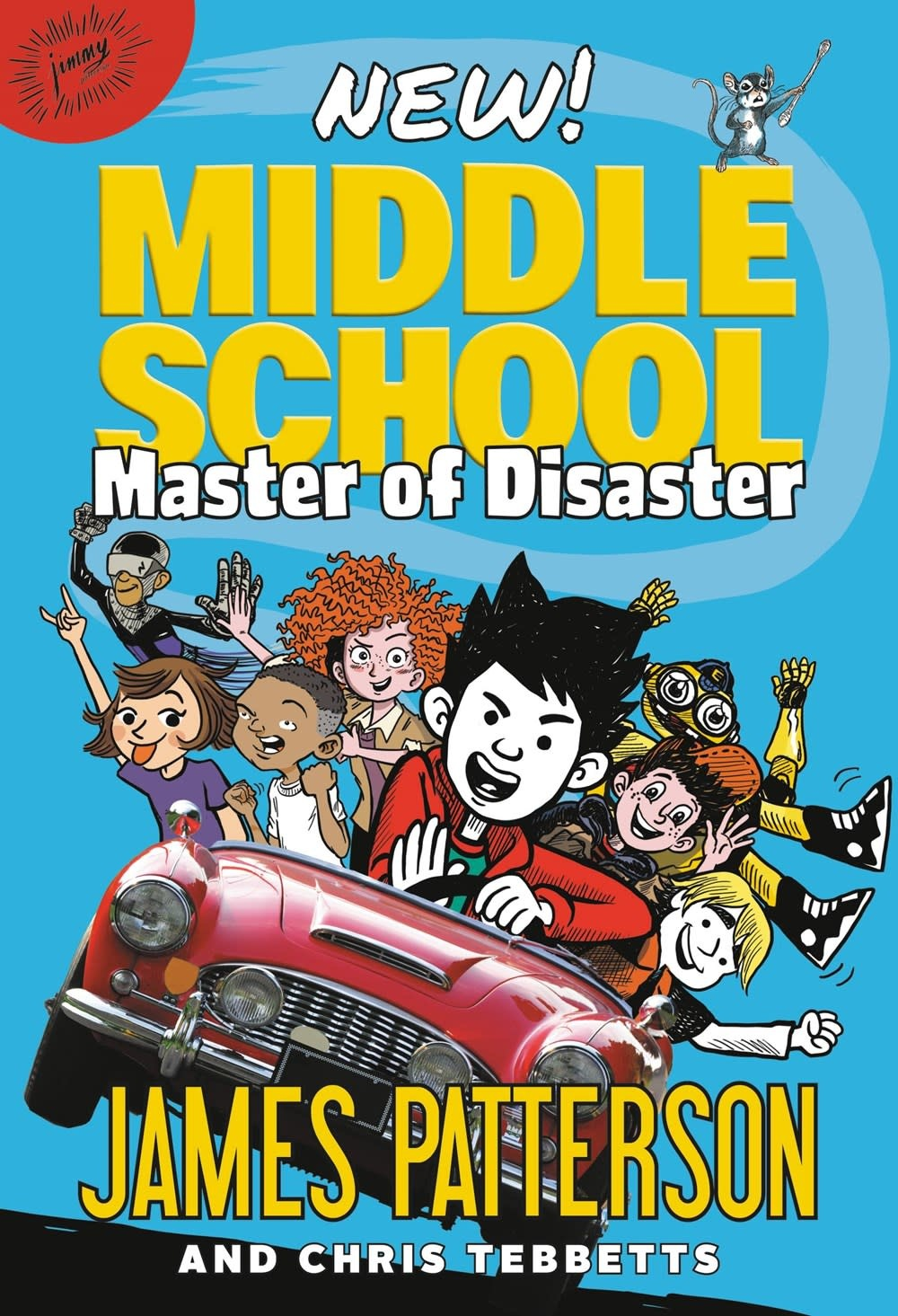 jimmy patterson Middle School: Master of Disaster
