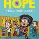 Scholastic Inc. Alyssa Milano's Hope 01 Project Middle School