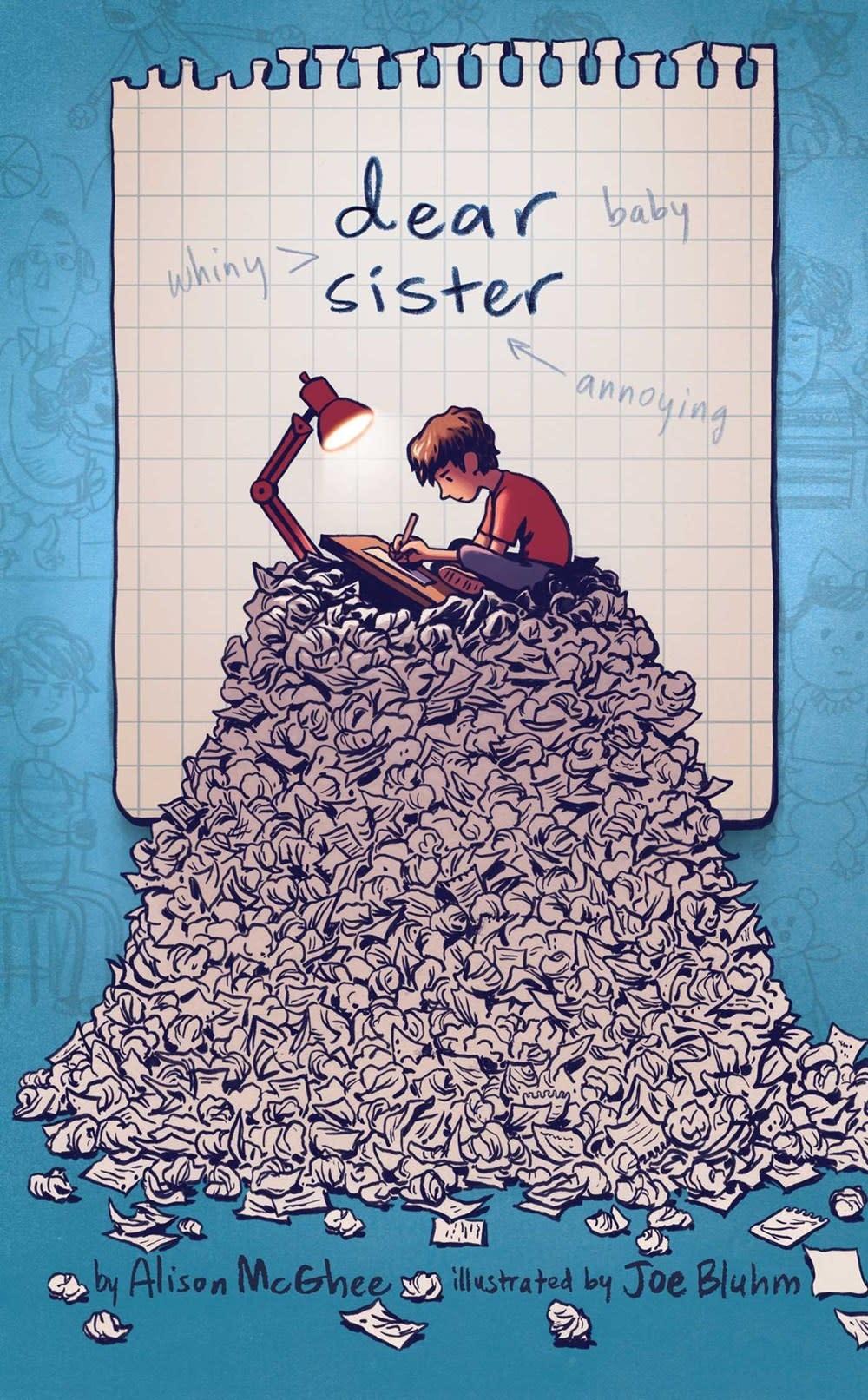 Atheneum/Caitlyn Dlouhy Books Dear Sister