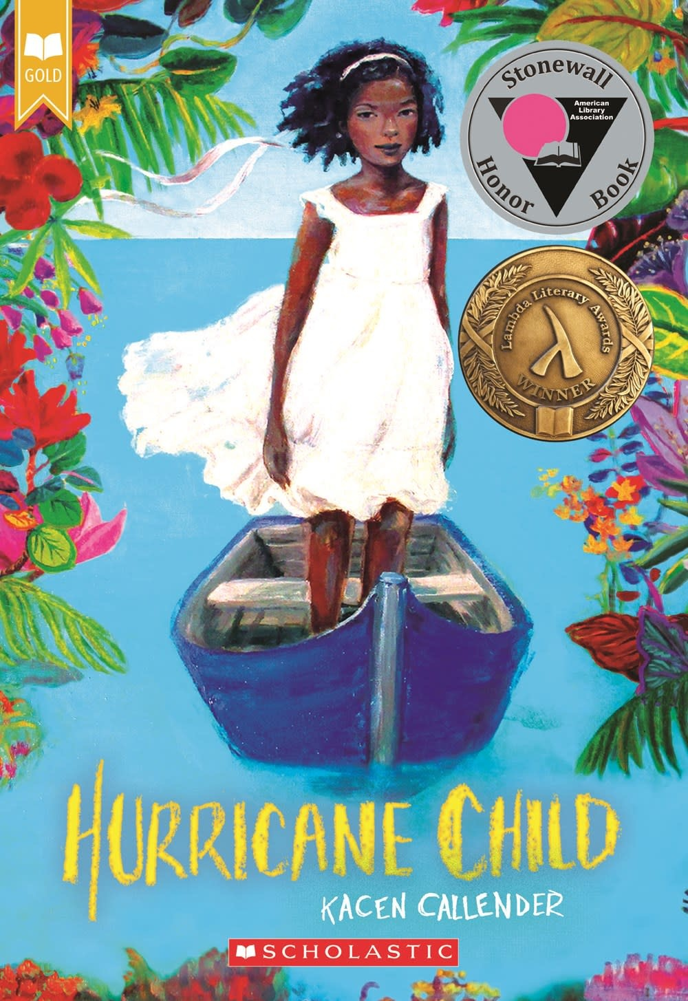 Scholastic Press Hurricane Child (Scholastic Gold)