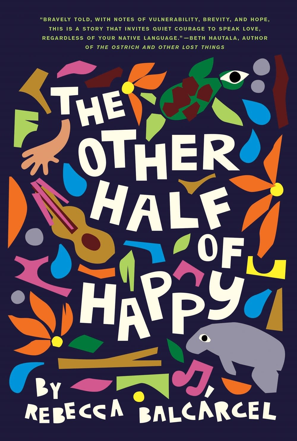 Chronicle Books The Other Half of Happy