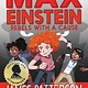 jimmy patterson Max Einstein: Rebels with a Cause
