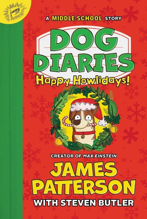 jimmy patterson Dog Diaries: Happy Howlidays