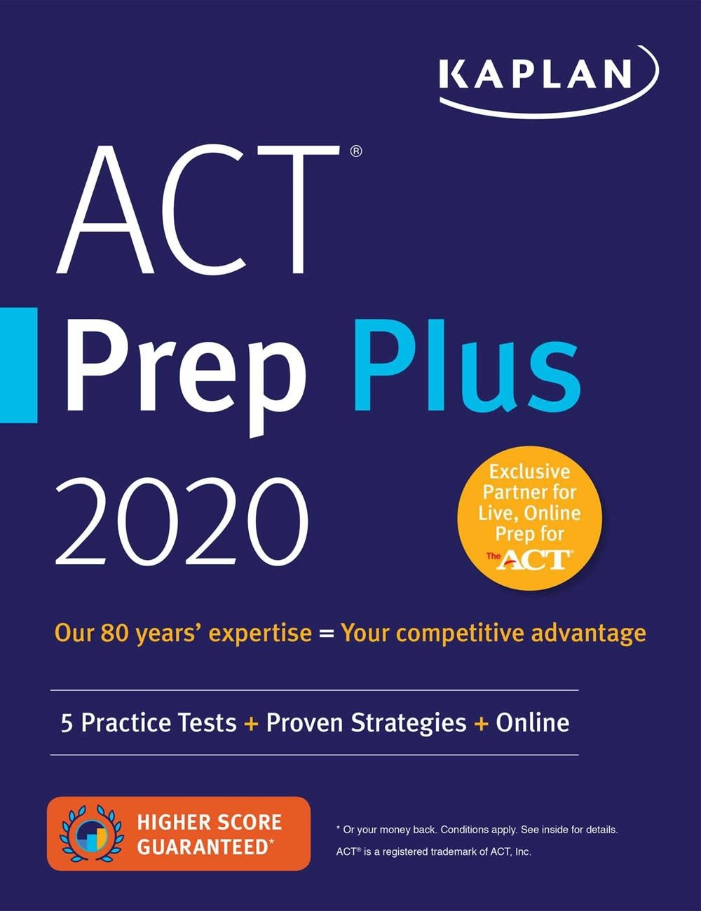 Kaplan Publishing ACT Prep Plus 2020