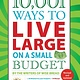 Skyhorse 10,001 Ways to Live Large on a Small Budget