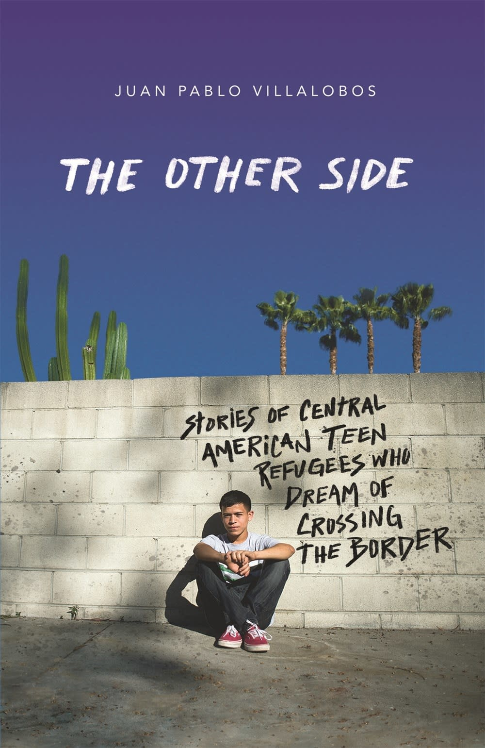Farrar, Straus and Giroux (BYR) The Other Side: Stories of Central American Teen Refugees...