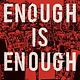 Simon Pulse/Beyond Words Enough Is Enough: ...the Fight for Gun Safety