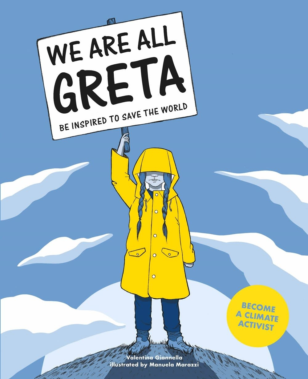 Laurence King Publishing We Are All Greta: Be Inspired to Save the World