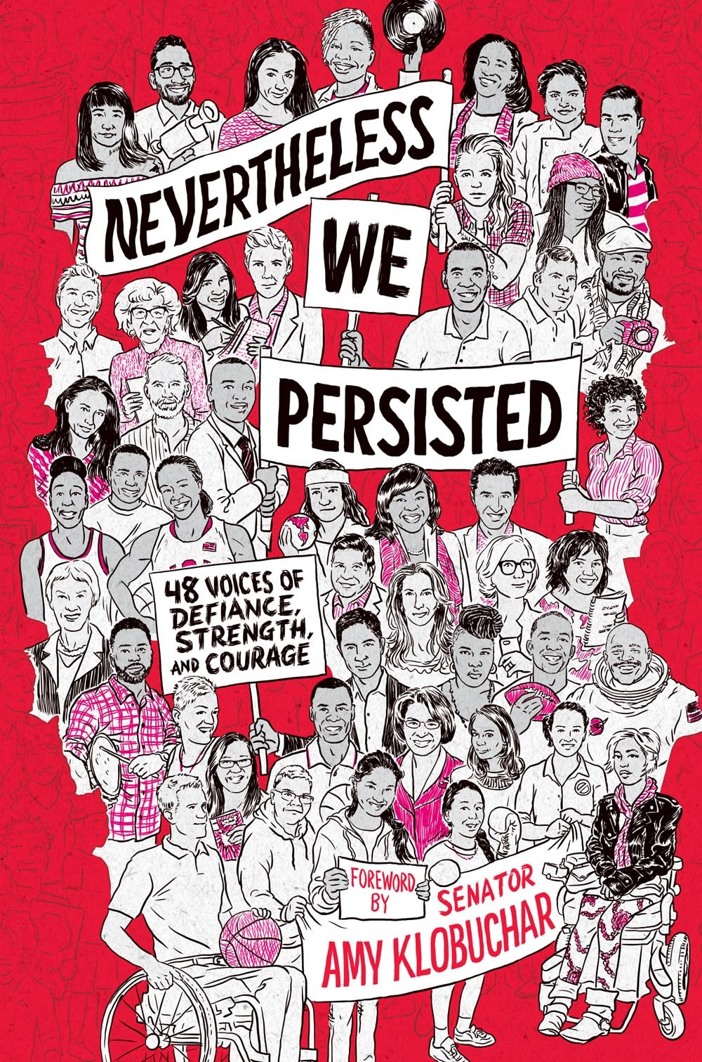 Ember Nevertheless, We Persisted: 48 Voices of Defiance...