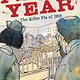 HMH Books for Young Readers Fever Year: The Killer Flu of 1918