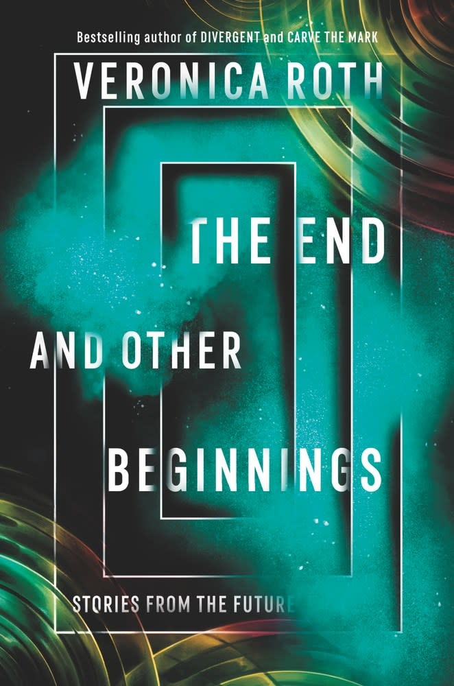 Katherine Tegen Books The End and Other Beginnings
