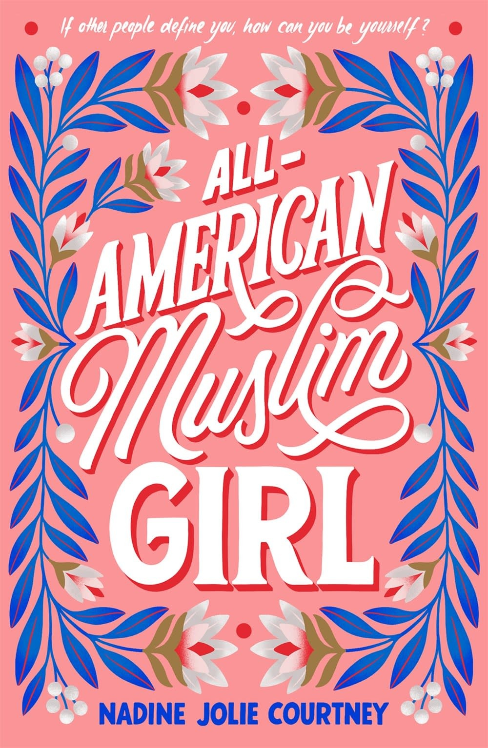 Farrar, Straus and Giroux (BYR) All-American Muslim Girl