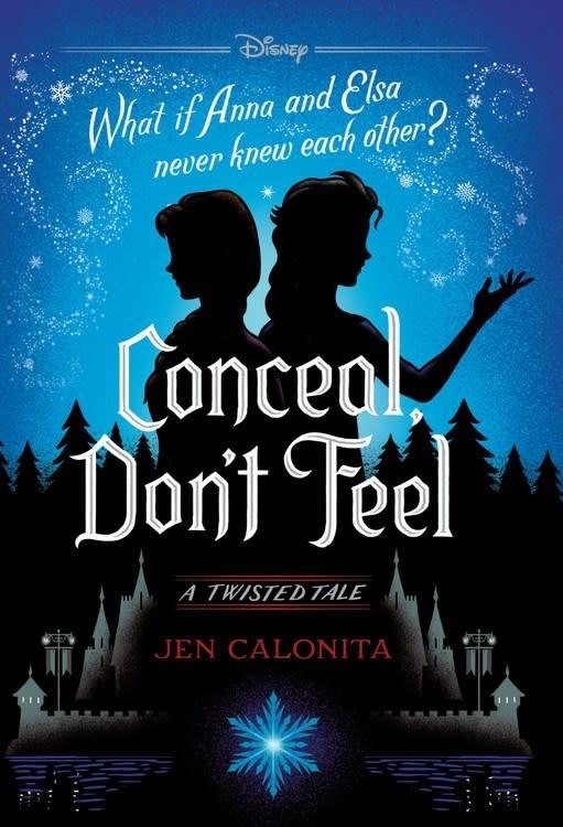 Disney Press Frozen Twisted Tale: Conceal, Don't Feel