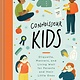 Chronicle Books Connoisseur Kids: Etiquette, Manners, and Living Well...
