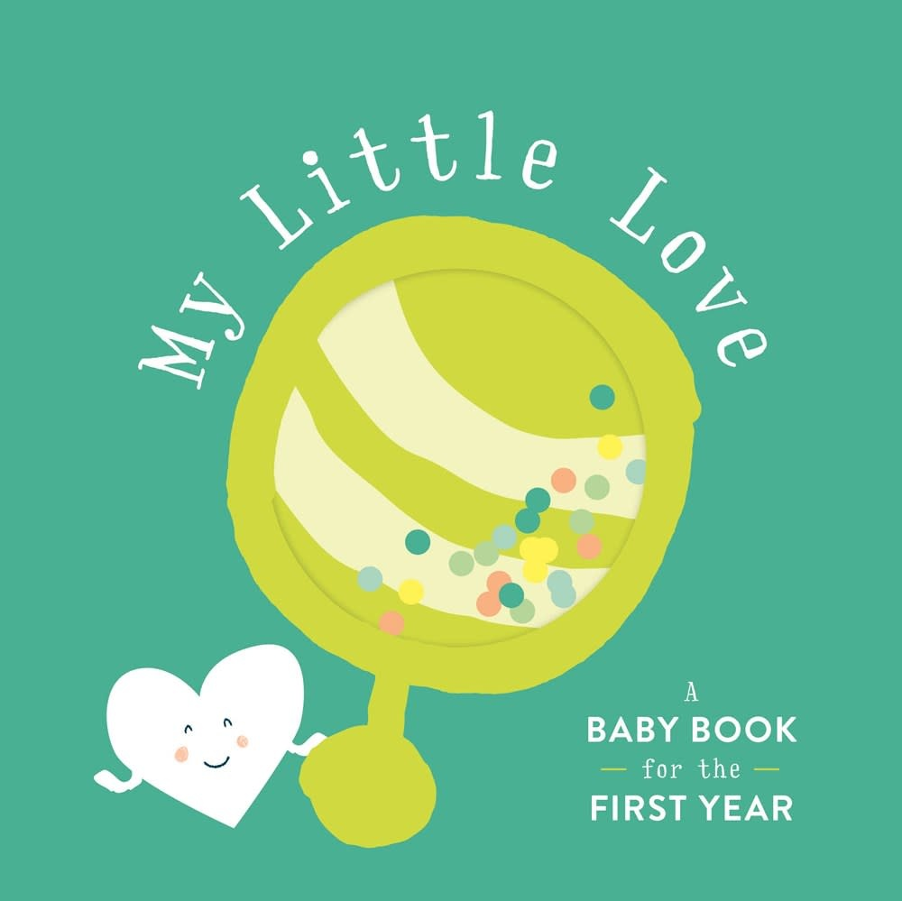 Chronicle Books My Little Love: A Baby Book for the First Year