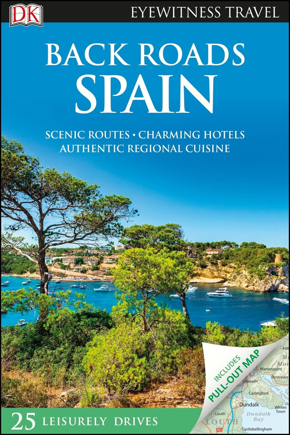 DK Eyewitness Travel DK Eyewitness Travel Back Roads: Spain