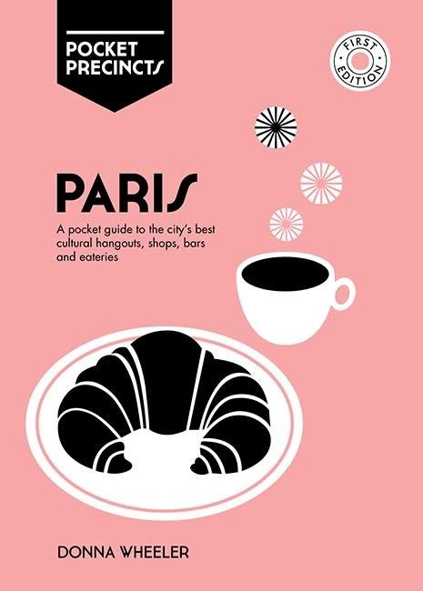 Hardie Grant Pocket Precincts: Paris