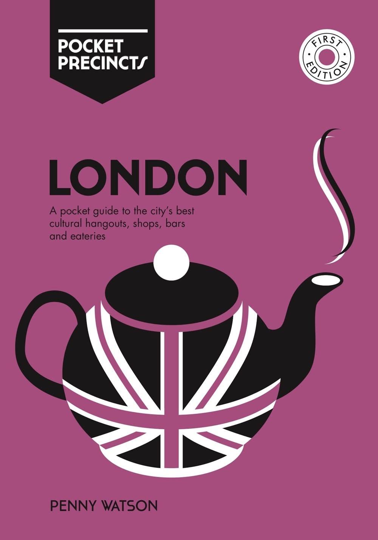 Hardie Grant Pocket Precincts: London