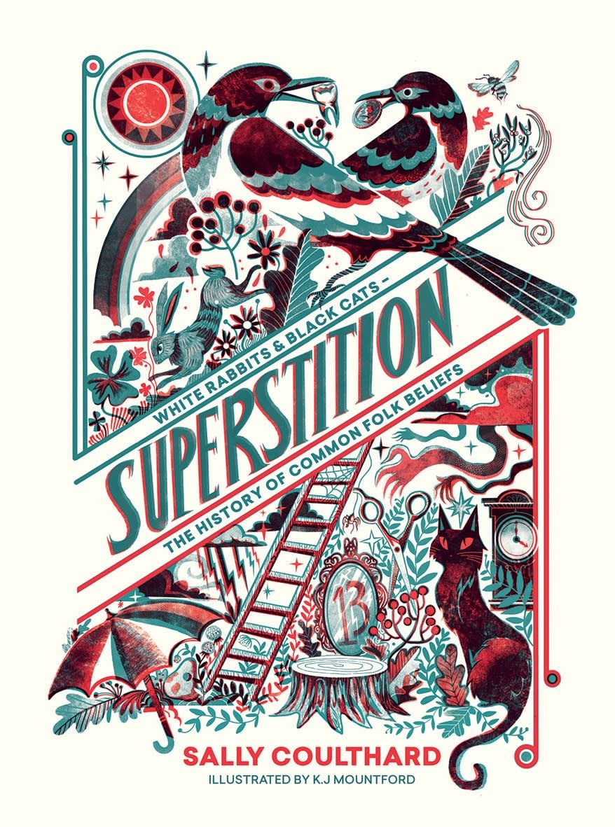 Quadrille Publishing Superstition: The History of Common Folk Beliefs