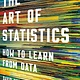 Basic Books The Art of Statistics: How to Learn from Data